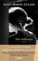 Couverture du livre « Nos résiliences » de Agnes Martin-Lugand aux éditions Michel Lafon