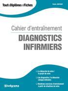 Couverture du livre « Cahier d'entraînement ; diagnostics infirmiers » de Badia Jabrane aux éditions Studyrama