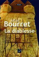 Couverture du livre « La diablesse » de Johan Bourret aux éditions Editions De La Loupe