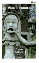 Couverture du livre « Voix éperdues » de Claire Gillie aux éditions Solilang