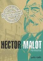 Couverture du livre « Hector malot » de Hector Malot aux éditions Petit A Petit
