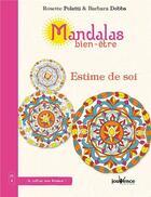Couverture du livre « Mandalas bien-être ; estime de soi » de Rosette Poletti et Barbara Dobbs aux éditions Jouvence