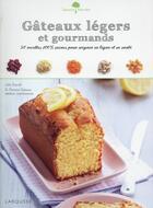 Couverture du livre « Gâteaux légers et gourmands » de Julie Soucail et Fabrice Veigas aux éditions Larousse