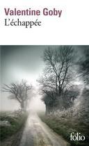 Couverture du livre « L'échappée » de Valentine Goby aux éditions Gallimard