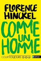 Couverture du livre « Comme un homme » de Florence Hinckel aux éditions Nathan