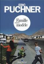 Couverture du livre « Famille modèle » de Eric Puchner aux éditions Albin Michel