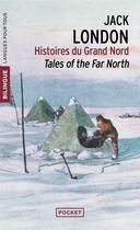 Couverture du livre « Histoires du grand nord » de Jack London aux éditions Langues Pour Tous