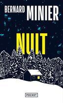 Couverture du livre « Nuit » de Bernard Minier aux éditions Pocket
