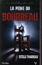 Couverture du livre « La peine du bourreau » de Estelle Tharreau aux éditions Taurnada