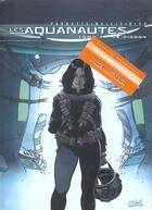Couverture du livre « Les aquanautes ; t.1 + t.4 » de Rieu et Parnotte et Mallie aux éditions Soleil
