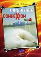 Couverture du livre « Languedoc connexion » de Christian Di Scipio aux éditions Auteurs D'aujourd'hui
