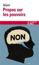 Couverture du livre « Propos sur les pouvoirs » de Alain aux éditions Gallimard