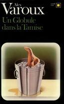 Couverture du livre « Un Globule Dans La Tamise » de Alex Varoux aux éditions Gallimard