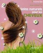 Couverture du livre « Les cheveux au naturel » de Annie Casamayou aux éditions Anagramme