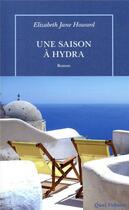 Couverture du livre « Une saison à Hydra » de Elizabeth Jane Howard aux éditions Table Ronde