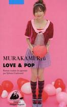 Couverture du livre « Love & pop » de Ryu Murakami aux éditions Picquier