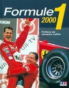 Couverture du livre « Formule 1 Saison 2000 » de Collectif aux éditions Tf1 Editions
