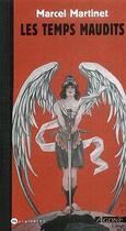Couverture du livre « Les temps maudits » de Marcel Martinet aux éditions Agone