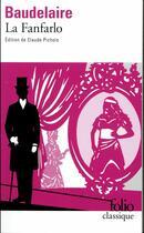 Couverture du livre « La Fanfarlo » de Charles Baudelaire aux éditions Folio