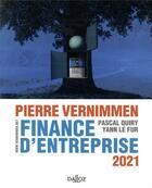 Couverture du livre « Finance d'entreprise (édition 2021) » de Yann Le Fur et Pierre Vernimmen et Pascal Quiry aux éditions Dalloz