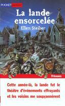 Couverture du livre « La Lande Ensorcelee » de Ellen Steiber aux éditions Pocket
