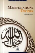 Couverture du livre « Manifestations divines » de Dina Kadiri aux éditions Albouraq