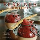 Couverture du livre « Verrines ; 300 recettes » de Emmanuelle Andrieu et Yvan Cadiou et Cecile Le Hingrat et Olivier Bellin aux éditions Romain Pages
