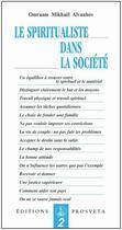 Couverture du livre « Le spiritualiste dans la société » de Omraam Mikhael Aivanhov aux éditions Prosveta