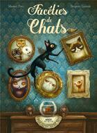 Couverture du livre « Facéties de chats » de Benjamin Lacombe et Sebastien Perez aux éditions Margot