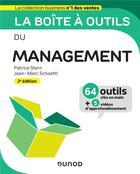 Couverture du livre « La boîte à outils ; du management ; 64 outils et méthodes (2e édition) » de Patrice Stern et Jean-Marc Schoettl aux éditions Dunod