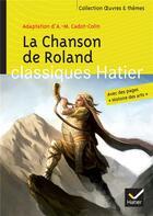 Couverture du livre « Chanson de Roland » de Anne-Marie Cadot-Collin et Helene Sarperi et Georges Decote et Helene Potelet aux éditions Hatier