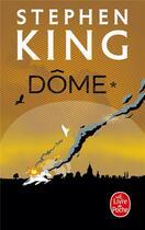 Couverture du livre « Dome t.1 » de Stephen King aux éditions Lgf