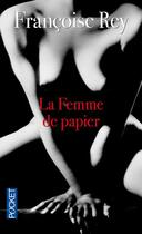 Couverture du livre « La femme de papier » de Francoise Rey aux éditions Pocket