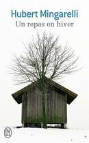 Couverture du livre « Un repas en hiver » de Hubert Mingarelli aux éditions J'ai Lu