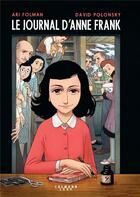 Couverture du livre « Le journal d'Anne Frank ; roman graphique » de Ari Folman et David Polonsky et Anne Frank aux éditions Calmann-levy