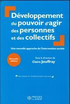 Couverture du livre « Développement du pouvoir d'agir (2e édition) » de Claire Jouffray aux éditions Ehesp