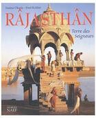 Couverture du livre « Radjasthan ; Terre Des Seigneurs » de Amina Okada et Fred Kohler aux éditions Georges Naef