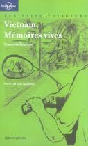 Couverture du livre « Vietnam, mémoires vives » de Tourane/Weber aux éditions Convergences