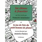 Couverture du livre « Les chiens à fouetter » de Francois Nourissier aux éditions Le Dilettante