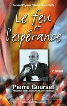Couverture du livre « Le feu et l'espérance (2e édition) » de Bernard Peyrous et Herve-Marie Catta aux éditions Emmanuel