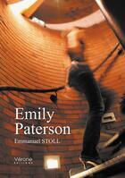 Couverture du livre « Emily Paterson » de Emmanuel Stoll aux éditions Verone