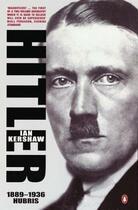 Couverture du livre « Hitler 1889-1936 » de Ian Kershaw aux éditions Penguin Books Ltd Digital