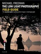 Couverture du livre « The low light photography field guide » de Michael Freeman aux éditions Ilex
