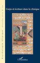 Couverture du livre « Corps et écriture dans la clinique » de Olivier Douville et Christian Hoffmann aux éditions L'harmattan