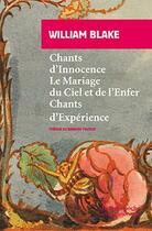 Couverture du livre « Chants d'innocence et d'expérience » de William Blake aux éditions Rivages