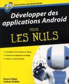 Couverture du livre « Développer des applications Android pour les nuls » de Donna Felker et Joshua Dobbs aux éditions First Interactive