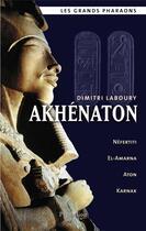Couverture du livre « Akhenaton » de Dimitry Laboury aux éditions Pygmalion