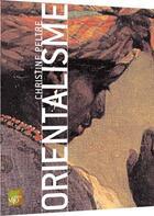 Couverture du livre « Orientalisme » de Peltre. Christi aux éditions Terrail