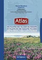 Couverture du livre « Atlas des plantes des villages du Nunavik ; atlas of plants of the Nunavik villages » de Claude Roy aux éditions Multimondes