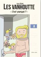 Couverture du livre « Les Vanhoutte T.1 » de Issa Boun aux éditions Lapin